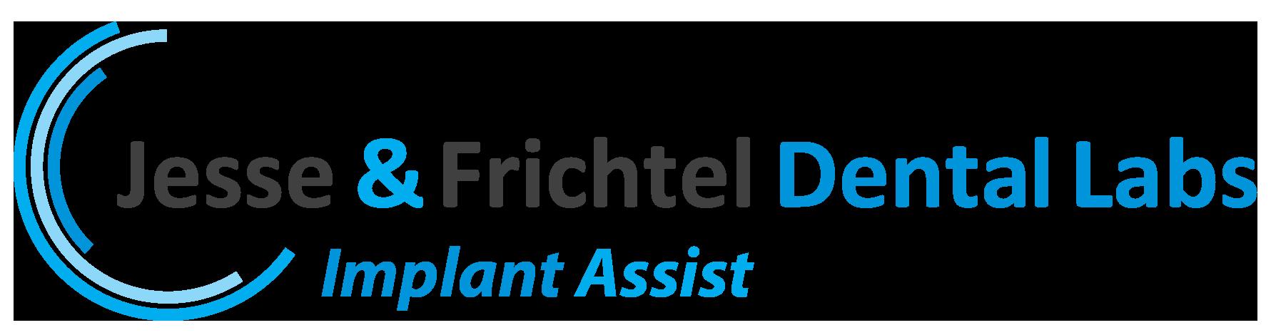 Implant Assist by Jesse & Frichtel Dental Labs