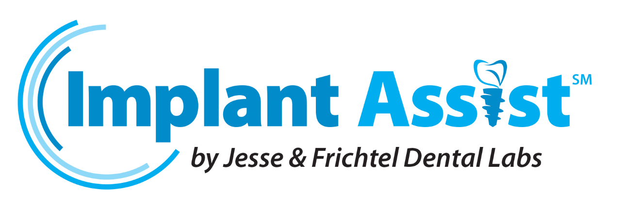 Implant Assist by Jesse & Frichtel Dental Labs